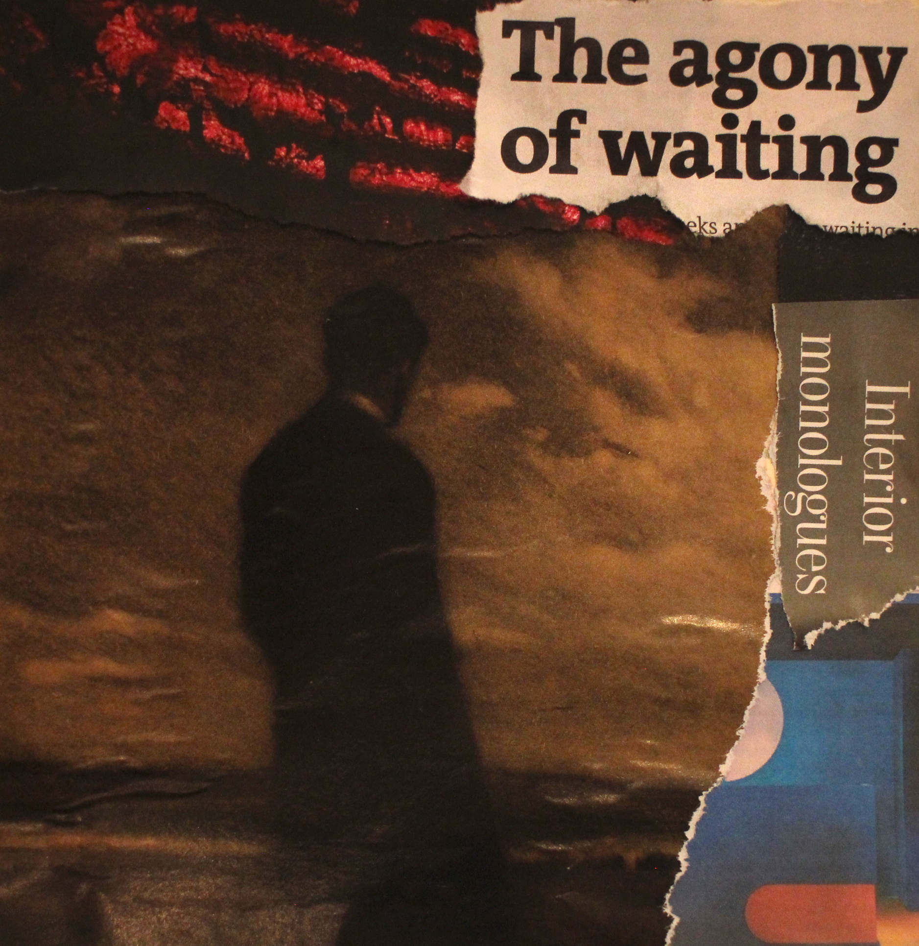 Agony of Waiting - collage by Anna Patton